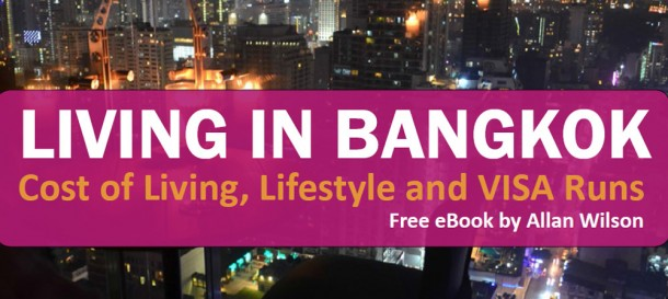 Cost of Living, Best Thai VISA Runs from Bangkok Thailand