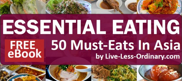 Essential Eating in Asia | 50 Must-Eat Foods in Asia | Live Less Ordinary